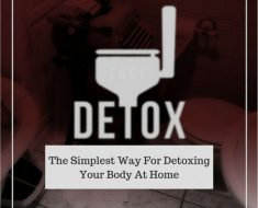 The Simplest Way To Detox Your Body At Home